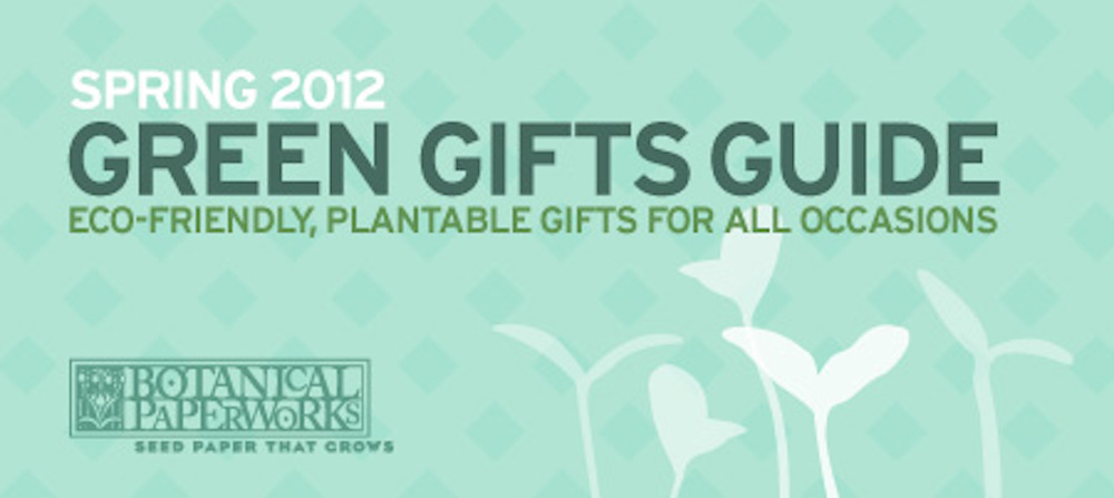 Green Gifts Guide Updated For Spring