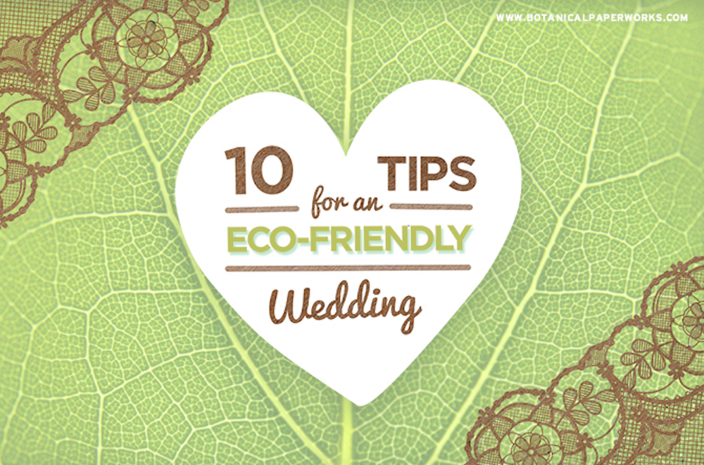 10 Tips for An Eco-Friendly Wedding