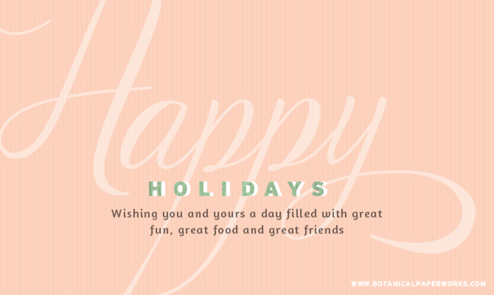 Happy Holidays from Botanical PaperWorks