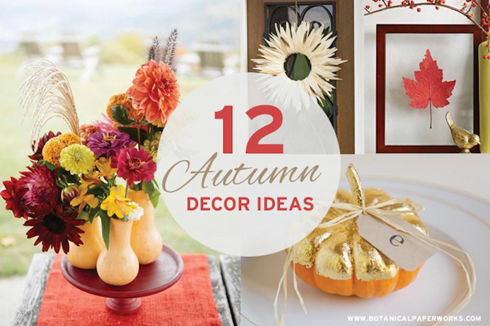 12 Autumn Decorating Ideas
