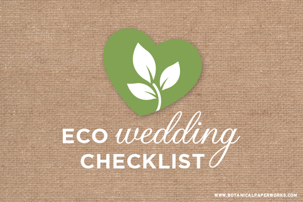 Download and print this Eco-friendly Wedding Checklist freebie for tips + reminders that will help you plan a sustainable wedding.