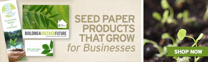 Plantable business cards, bookmarks and more eco-friendly pieces to help your business grow.