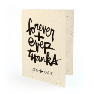 Show your gratitude in a unique way with these plantable seed paper cards that feature beautiful, bold brush script by artist Kal Barteski.