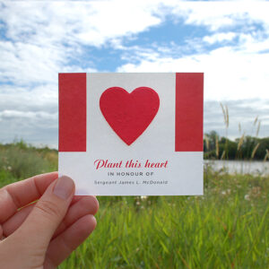 Whether you are honoring an individual or all who have served at a community service, these Canadian Seed Paper Heart Veteran Memorial Cards are a beautiful, eco-friendly way to pay tribute to them.