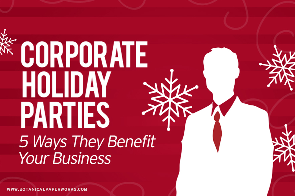 Corporate Holiday Parties Benefits