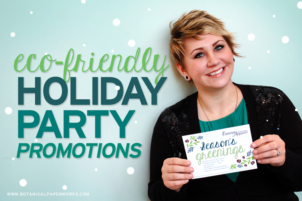 Find unique seed paper promotional products to make your corporate holiday parties eco-friendly.