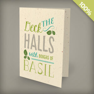 Charming and eco-friendly, the Deck the Halls Corporate Holiday Cards will give clients the gift of fresh basil while spreading holiday cheer.