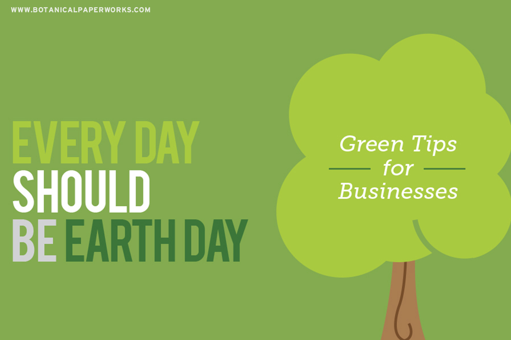 Every day should be Earth Day Green Tips