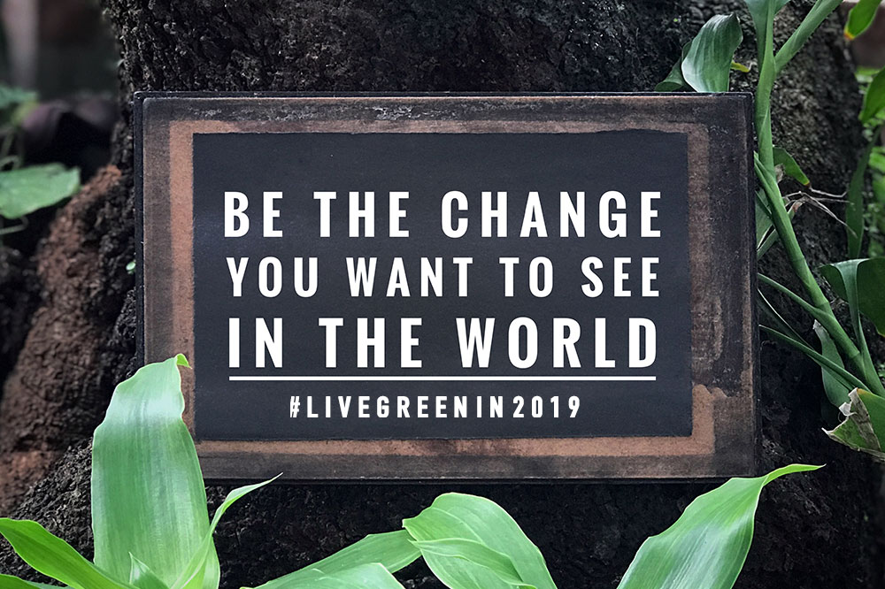 Be the change you want to see in the world quote