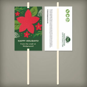 These festive eco-friendly Holiday Flower Planting Sticks are perfect for tucking inside a poinsettia or other holiday flowers for corporate gift giving or can be shared as a stand alone piece.