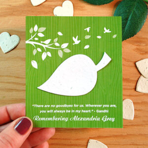 Inspired by the calming essence of the outdoors, the Nature's Leaf Memorial Seed Cards will give those grieving a symbolic way to remember the person who has passed in an eco-friendly way.