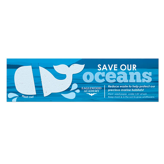 Share an important message by choosing these Save Our Oceans Plantable Whale Bookmarks.