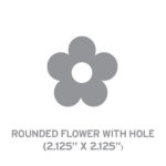 Rounded Flower with Hole