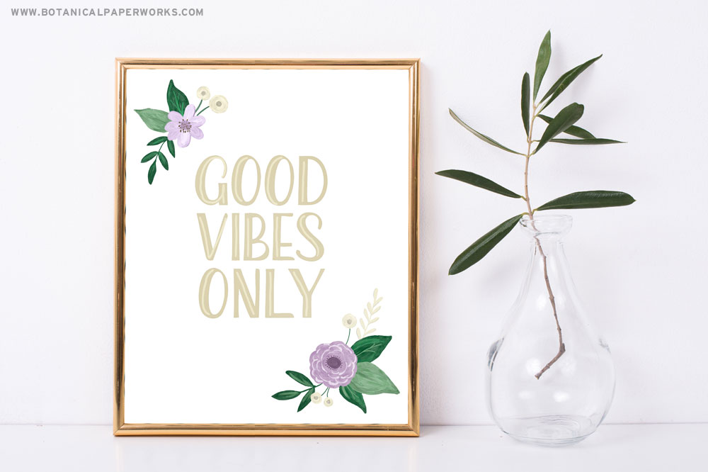 Good Vibes Only free spring art printable