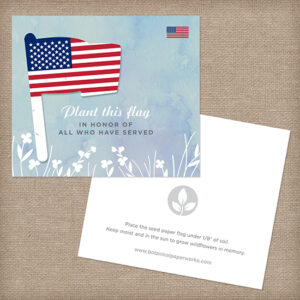 These American Seed Paper Flag Veteran Memorial Cards are an eco-friendly way to honor those who served.
