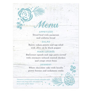 These Winter Wonderland Plantable Menu Cards are embedded with NON-GMO seeds that grow fresh and delicious carrots when planted in a pot or garden.