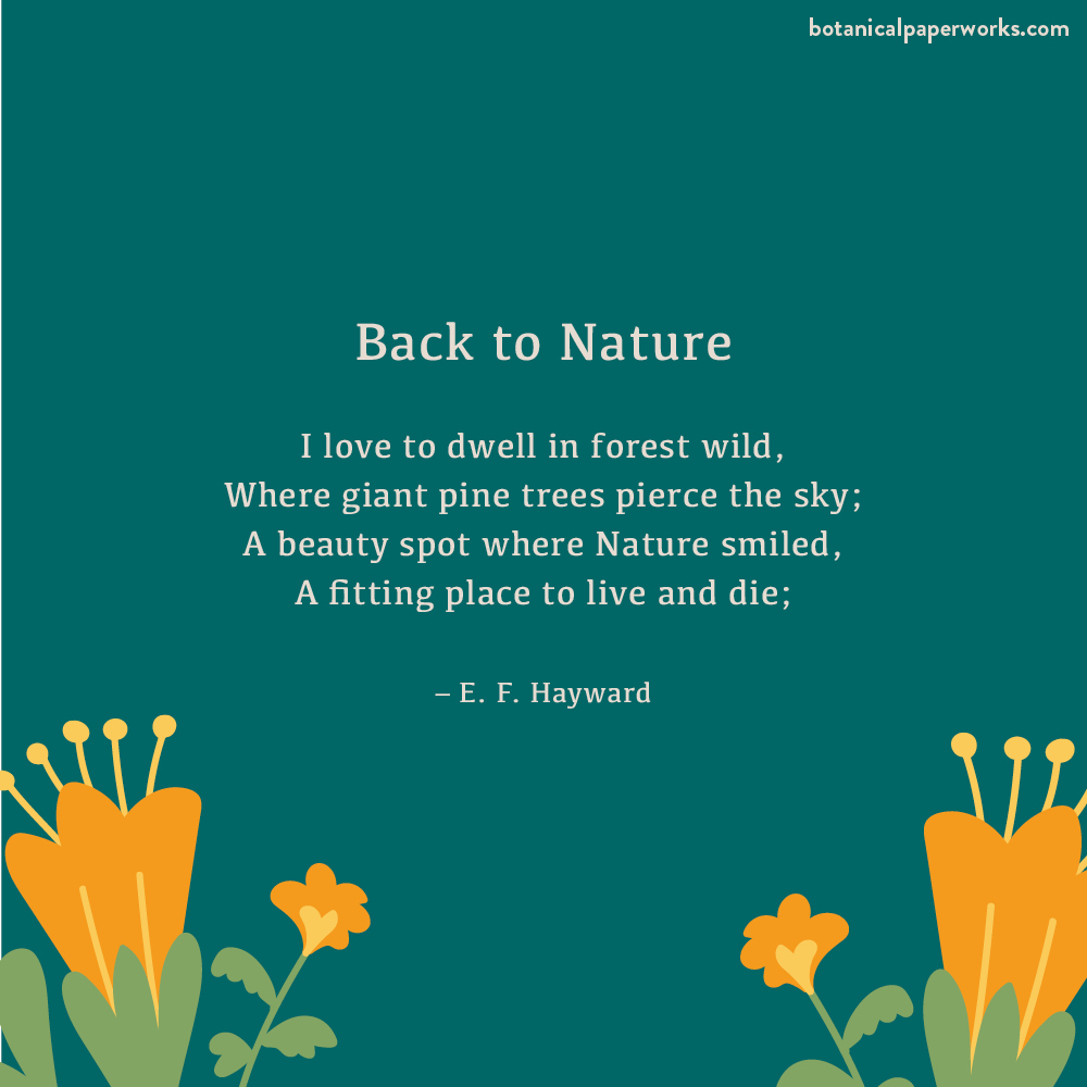an environmental poem called Back to Nature by E. F. Hayward