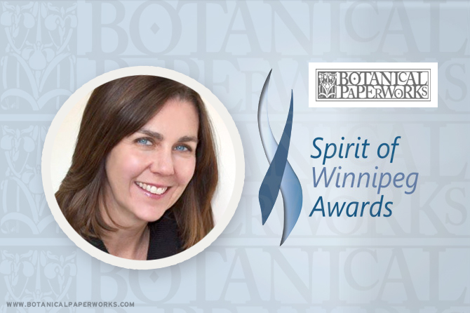 Q+A with Botanical PaperWorks company President Heidi Reimer-Epp about their nomination in the 2016 Spirit of Winnipeg Awards.