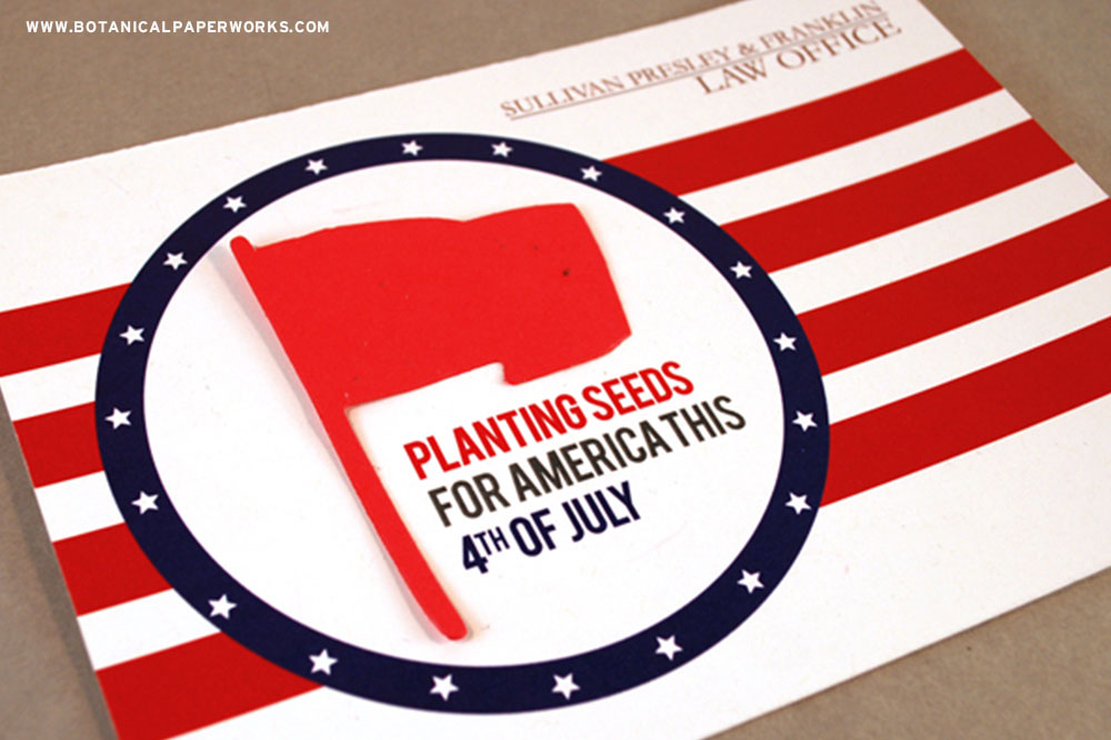 Attach a seed paper flag to your next American promotion to spread wildflowers and a patriotic message.
