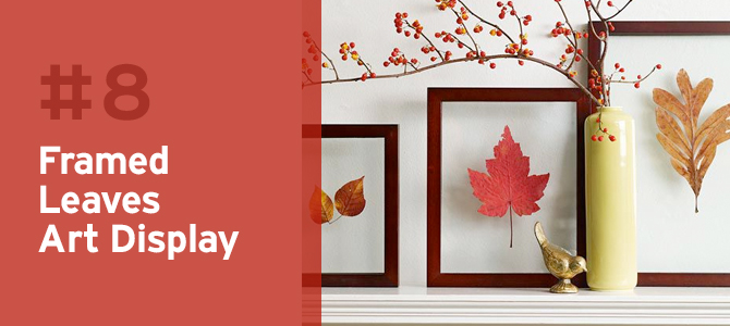 Eye catching and elegant, these colored leaves in a simple wood frame are a beautiful touch for fall.