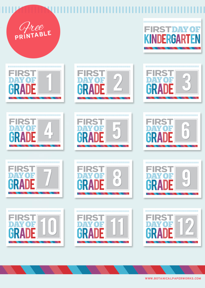 Adorable Set of Free Printables for The First Day of School, includes kindergarten till grade 12