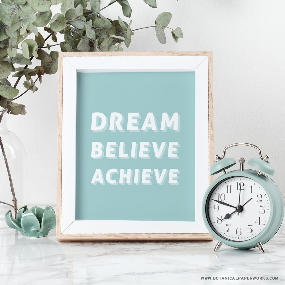 Dream, Believe, Achieve Home Office Wall Art