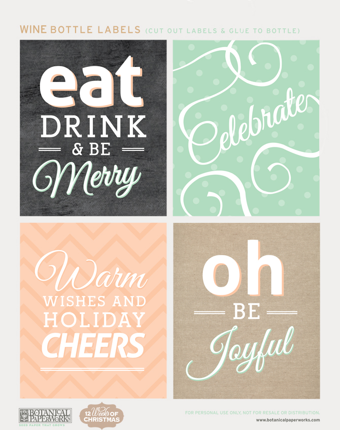 The 12 Weeks of Christmas is back with another great freebie to help you celebrate the holidays in a fun and stylish way - Free Printable Holiday Bottle Labels and Gift Tags!