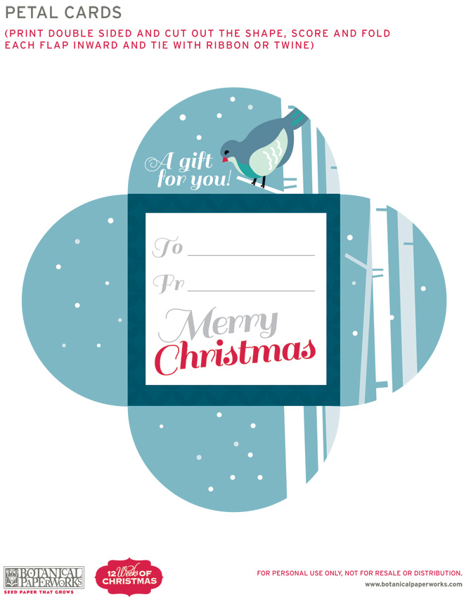 For Week 11 of the 12 Weeks of Christmas, here's another great free printable - Petal cards for you last minute gifters of cash, cheques and gift cards. Here's something to look like you put in some effort!