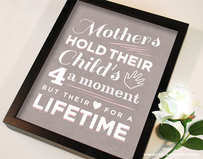 This unique Mother's Day wall art quote will remind your mom everyday just how special is.
