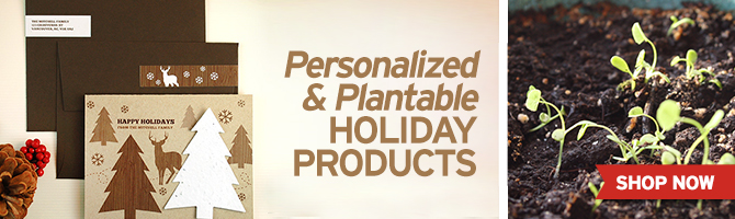 Browse through our personalized seed paper holiday cards and favors that grow!
