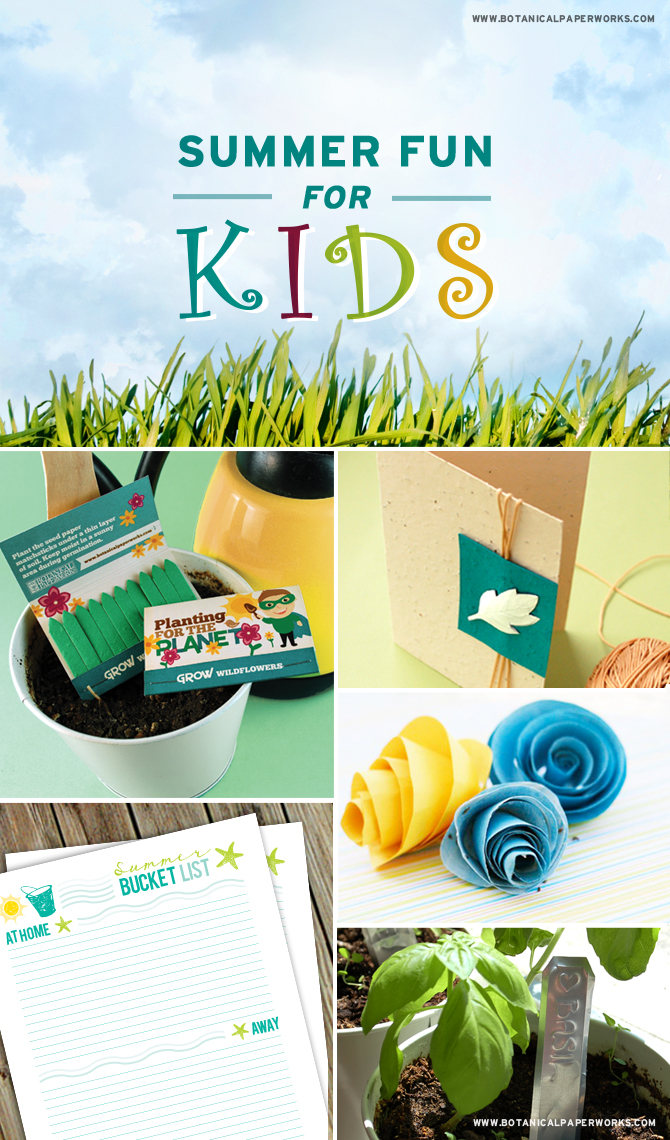 Great ideas for fun with the kids this Summer from the Botanical PaperWorks team