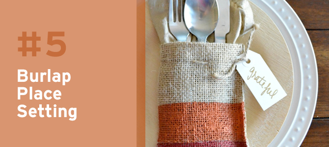 For a unique way to place cutlery, this burlap bag is a cute alternative.