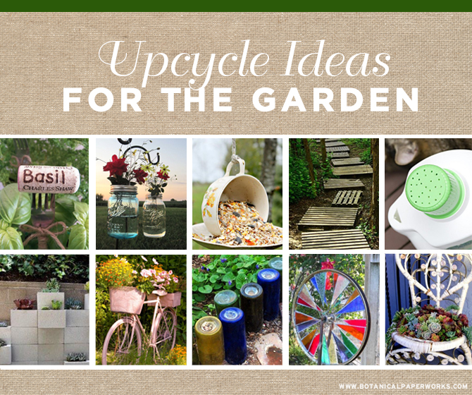 Reduce and reuse with these 10 great up-cycles for the garden.