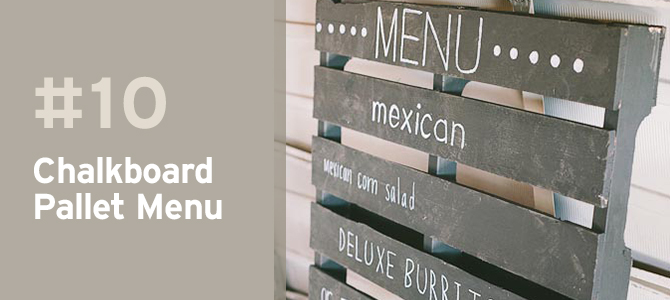 Wedding Upcycles - Upcycle a pallet with chalkboard paint to make a simple and stylish menu.